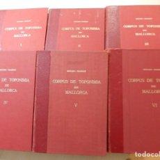 Libros de segunda mano: CORPUS DE TOPONIMIA. J. MASCARÓ PASARIUS. 6 TOMOS.1962 -1967. Lote 156923902