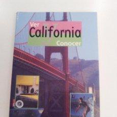 Libros de segunda mano: VER CONOCER CALIFORNIA ( 1999 ELSA EDICIONES ) 144 PAGINAS BUEN ESTADO. Lote 157301374