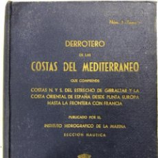 Libros de segunda mano: DERROTERO DE LAS MOSCAS DEL MEDITERRANEO. NUM 3-TOMO I. CADIZ 1969. PAGS 389. . Lote 157330698