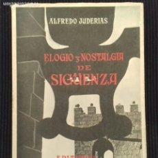 Libros de segunda mano: ELOGIO Y NOSTALGIA DE SIGUENZA. ALFREDO JUDERIAS. 1958. EJEMPLAR 246 DE 250. SIN ABRIR.. Lote 157873498