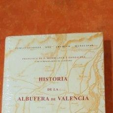 Libros de segunda mano: HISTORIA DE LA ALBUFERA DE VALENCIA.. Lote 157937208