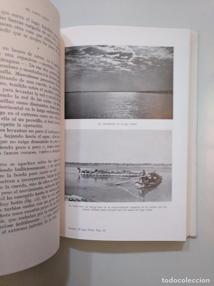 Libros de segunda mano: EL LAGO CHAD. AVENTURAS VIVIDAS EN LA SELVA VIRGEN. - RENE GARDI. TDKLT - Foto 2 - 158295926