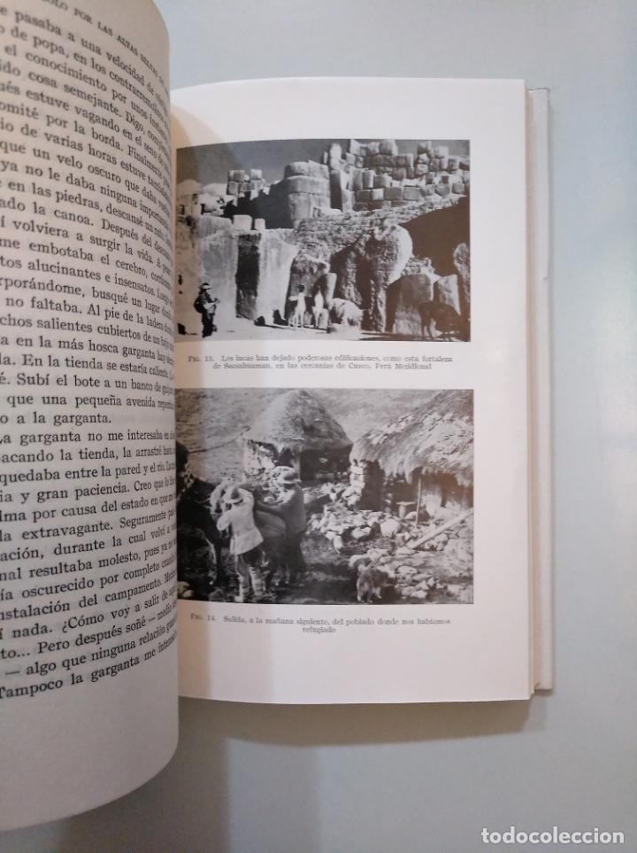 Libros de segunda mano: SOLO POR LAS ALTAS SELVAS DE AMAZONIA. LIMA AL ATLÁNTICO POR VÍA FLUVIAL. HERBERT RITTLINGER TDKLT - Foto 2 - 158296474