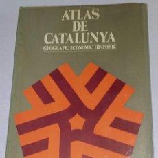 Libros de segunda mano: ATLAS DE CATALUNYA GEOGRAFIC, ECONOMIC, HISTÒRIC. Lote 158308238