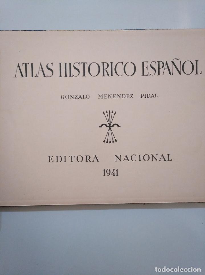 Libros de segunda mano: ATLAS HISTÓRICO ESPAÑOL. GONZALO MENÉNDEZ PIDAL. EDITORA NACIONAL 1941. TDK376 - Foto 7 - 158358578