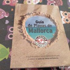 Livros em segunda mão: ESPECTACULAR TOMO 1º EDICION 2008 GUIA DE PLAYAS DE MALLORCA EDICIONES EL COHETE MUY ILUSTRADO. Lote 158410670
