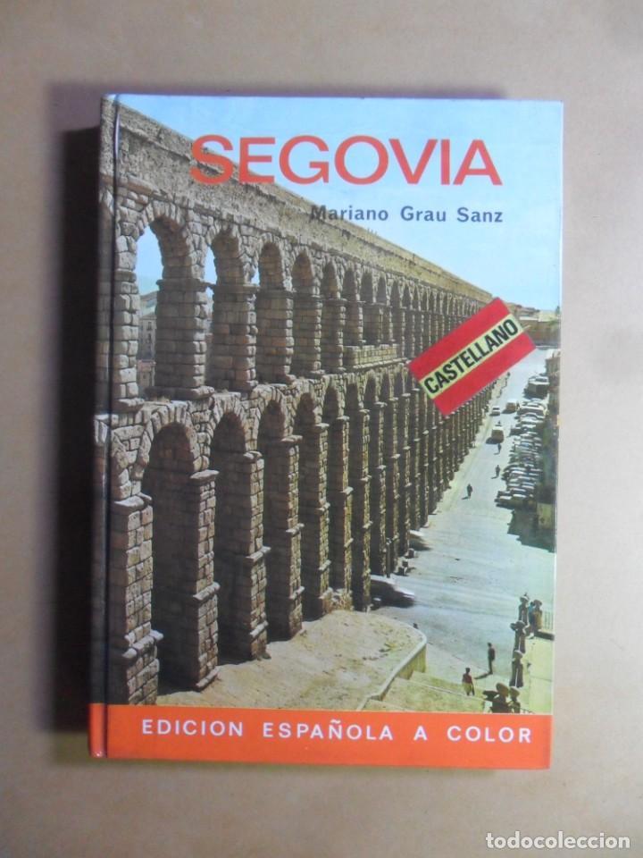 SEGOVIA - MARIANO GRAU SANZ - GUIA EVEREST - 1979 (Libros de Segunda Mano - Geografía y Viajes)