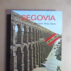 Libros de segunda mano: SEGOVIA - MARIANO GRAU SANZ - GUIA EVEREST - 1979. Lote 158444566