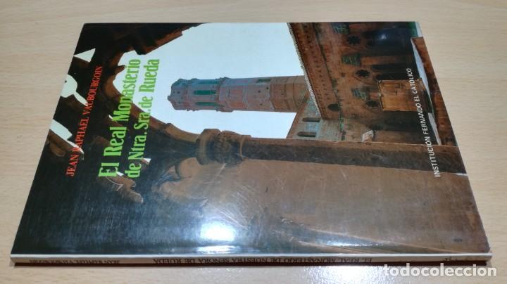 EL REAL MONASTERIO DE NTRA SRA DE RUEDA - JEAN RAPAËL VAUBOURGOIN - (Libros de Segunda Mano - Geografía y Viajes)
