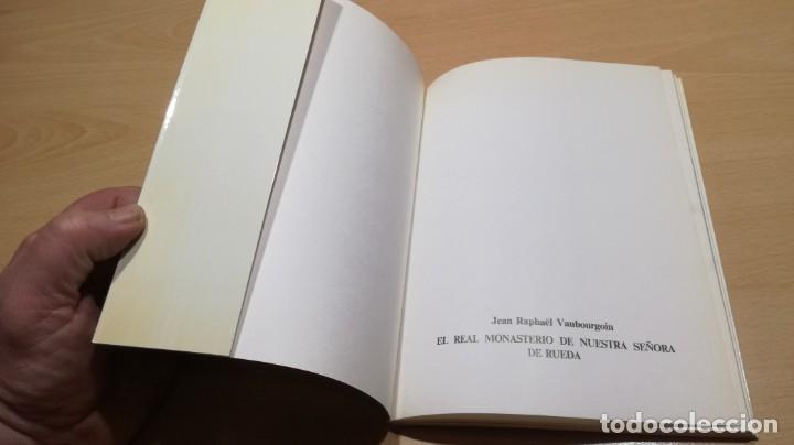 Libros de segunda mano: EL REAL MONASTERIO DE NTRA SRA DE RUEDA - Jean Rapaël Vaubourgoin - - Foto 3 - 158445150