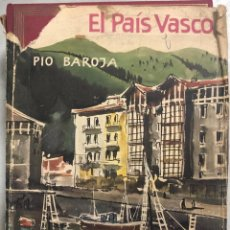 Libros de segunda mano: EL PAIS VASCO. PIO BAROJA. EDICIONES DESTINO. BARCELONA, 1972. PAGS 559.. Lote 176457039