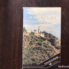 Libros de segunda mano: PASEOS POR SIERRA MORENA. ANTONIO ORTEGA. COMO NUEVO. Lote 158837833
