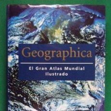 Livres d'occasion: GEOGRAPHICA. EL GRAN ATLAS MUNDIAL ILUSTRADO / KÖNEMANN. 2000. Lote 159010370