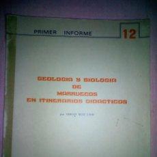 Libros de segunda mano: GEOLOGÍA Y BIOLOGÍA DE MARRUECOS EN ITINERARIOS DIDÁCTICOS. ADRIÁN RUIZ LASO.. Lote 159041338