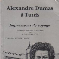 Libros de segunda mano - Alexandre Dumas à Tunis. Les editions Ibn Charaf, Tunis - 159172290