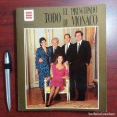Libros de segunda mano: TODO EL PRINCIPADO DE MONACO - EDI SEPTIEMBRE 1987 ESCUDO DE ORO VER DETALLES. Lote 159348054