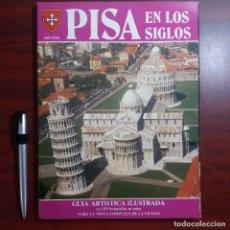 Libros de segunda mano: PISA EN LOS SIGLOS - MUY ILUSTRADO - 1986 VER DETALLES. Lote 159349054