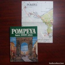 Libros de segunda mano: POMPEYA HOY Y HACE 2000 AÑOS - MUY ILUSTRADO - 1986 VER DETALLES. Lote 159351482