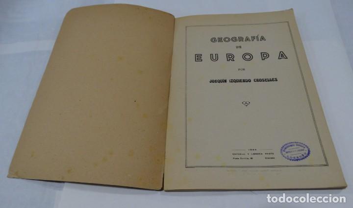 Libros de segunda mano: GEOGRAFIA DE EUROPA - IZQUIERDO CROSELLES 1945 - Foto 2 - 159367126