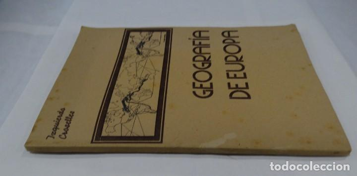 Libros de segunda mano: GEOGRAFIA DE EUROPA - IZQUIERDO CROSELLES 1945 - Foto 5 - 159367126
