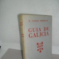 Libros de segunda mano: GUÍA DE GALICIA, R. OTERO PEDRAYO, ED. GALAXIA. Lote 159400502