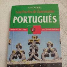 Libros de segunda mano: GUÍA DE CONVERSACIÓN ESPAÑOL PORTUGUES. Lote 159817124