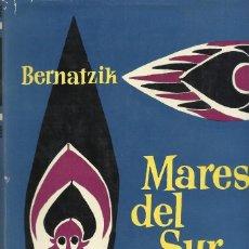 Libros de segunda mano: MARES DEL SUR, BERNATZIK. Lote 159829258