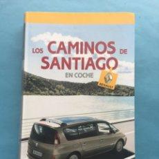 Libros de segunda mano: LIBRO. LOS CAMINOS DE SANTIAGO EN COCHE. RENAULT.. Lote 159839196