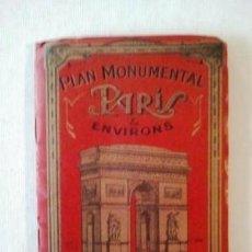Libros de segunda mano: PLAN MONUMENTAL PARIS ET ENVIRONS - GUIDE COMMODE POUR VOIR ET VISITER LES MONUMENTS DE PARIS. Lote 160227326