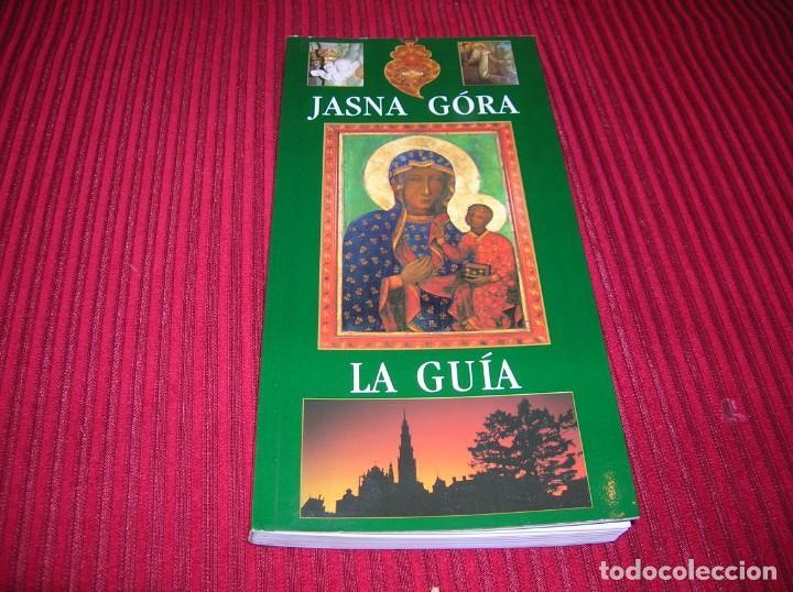 JASNA GÓRA.EL SANTUARIO DE LA MADRE DE DIOS .LA GUÍA.EN ESPAÑOL (Libros de Segunda Mano - Geografía y Viajes)