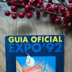 Libros de segunda mano: GUÍA OFICIAL EXPO 92 SEVILLA.. Lote 160424282