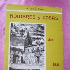 Libros de segunda mano: NOMBRES Y COSAS DE LAS CALLES DE OVIEDO .. Lote 160459374