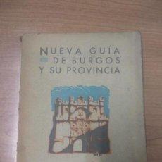 Libros de segunda mano: NUEVA GUIA DE BURGOS Y SU PROVINCIA . Lote 160542350
