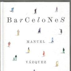 Libros de segunda mano: MANUEL VAZQUEZ MONTALBAN. BARCELONES. (CATALA) . Lote 160562330