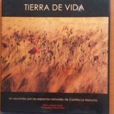 Libros de segunda mano: TIERRA DE VIDA. Lote 160584634