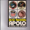 Libros de segunda mano: APOLO. UN BOZAL A LAS ESTRELLAS. PEDIDO MÍNIMO EN LIBROS: 4 TÍTULOS. Lote 160595926