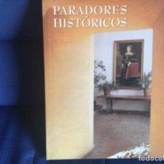 Libros de segunda mano: PARADORES HISTÓRICOS . Lote 160844650