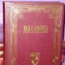 Libros de segunda mano: LAS BALEARES POR LA PALABRA Y EL GRABADO. MALLORCA (5 TOMOS). Lote 160897622