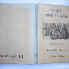 Libros de segunda mano: GUSTAVE DORÉ, BARÓN CH. DAVILLIER VIAJE POR ESPAÑA (VOL. II) Y93615. Lote 160956630