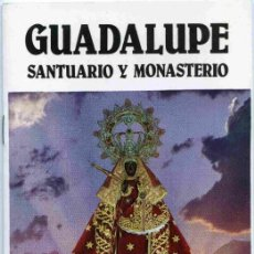 Libros de segunda mano: LIBRO - GUADALUPE SANTUARIO Y MONASTERIO - . Lote 161080474