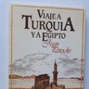 Libros de segunda mano: JEAN POTOCKI: VIAJE A TURQUÍA Y EGIPTO. Lote 161086062