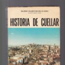 Libros de segunda mano: HISTORIA DE CUELLAR - BALBINO VELASCO - SEGOVIA 1974 / ILUSTRADO. Lote 161281874