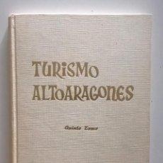 Libros de segunda mano: TURISMO ALTOARAGONÉS (TOMO V),DE JOSÉ CARDÚS LLANAS - AÑO 1973. Lote 161425234