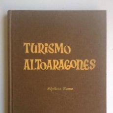 Libros de segunda mano: TURISMO ALTOARAGONÉS (TOMO VII),DE JOSÉ CARDÚS LLANAS - AÑO 1974. Lote 161425270