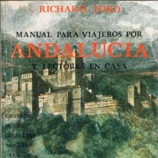 Libros de segunda mano: MANUAL PARA VIAJEROS POR ANDALUCÍA Y LECTORES EN CASA - RICHARD FORD. TURNER. Lote 161532254