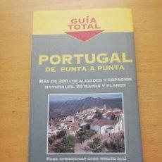 Libros de segunda mano: PORTUGAL DE PUNTA A PUNTA (GUÍA TOTAL. ANAYA TOURING CLUB). Lote 161927722