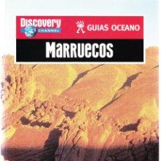 Libros de segunda mano: MARRUECOS - DISCOVERY CHANNEL - GUIAS OCEANO 2002. Lote 162458102
