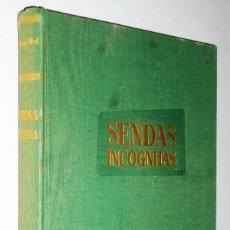 Libros de segunda mano: SENDAS INCOGNITAS Y GRANDES TROFEOS DE CAZA EN ANGOLA. Lote 162485306