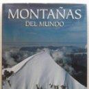 Libros de segunda mano: MONTAÑAS DEL MUNDO. LUNDWERG EDITORES - 2002 - GRAN FORMATO - MONTAÑISMO. Lote 162520090