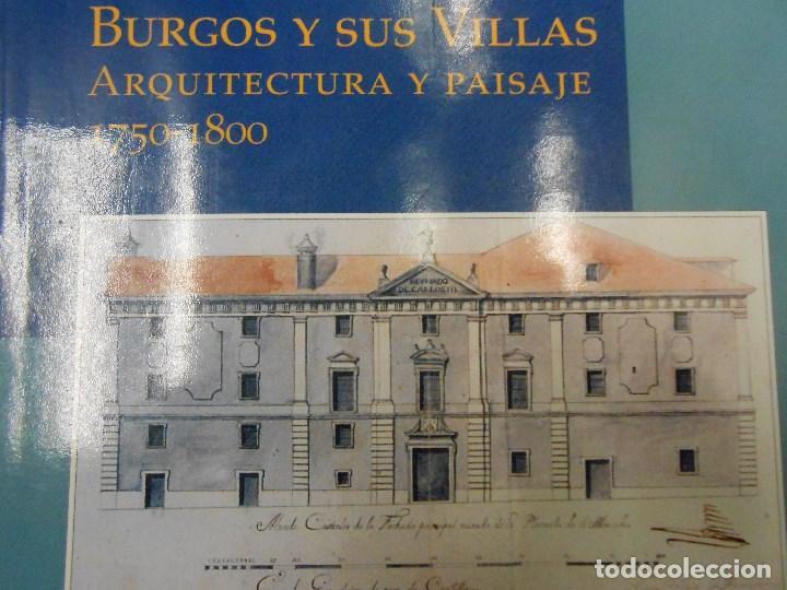 Libros de segunda mano: BURGOS Y SUS VILLAS ARQUITECTURA Y PAISAJE 1750-1800. - Foto 2 - 162685390